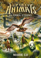 El árbol eterno (Spirit Animals)