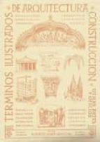 TERMINOS ILUSTRADOS DE ARQUITECTURA, CONSTRUCCION Y OTRAS ARTES Y OFICIOS (2 VOLS.)