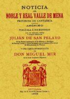 NOTICIA DEL NOBLE Y REAL VALLE DE MENA PROVINCIA DE CANTABRIA (ED . FACSIMIL)