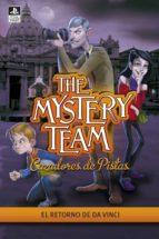 El retorno de Da Vinci (The Mystery Team. Cazadores de pistas 5)