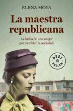 La Maestra Republicana (BEST SELLER)