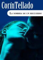 LA SOMBRA DE UN RECUERDO (EBOOK)