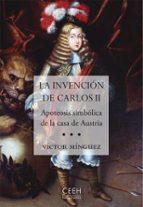 Carlos II: El rey y su entorno cortesano. (Los Austrias)