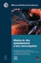 MIRADAS DE CINE: APROXIMACIONES DEL ARTE CINEMATOGRAFICO