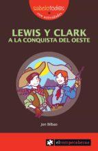 LEWIS Y CLARK A LA CONQUISTA DEL OESTE