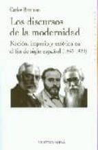 LOS DISCURSOS DE LA MODERNIDAD (HISTORIA)