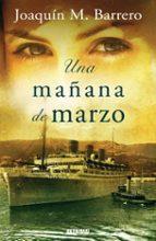 UNA MAÑANA DE MARZO (ZETA MAXI)