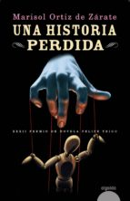 Una historia perdida (Algaida Literaria - Premio De Novela Felipe Trigo)