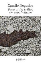 POR UNHA CRITICA DO ESPAÑOLISMO