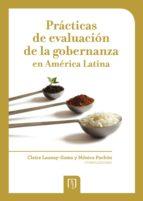 PRÁCTICAS DE EVALUACIÓN DE LA GOBERNANZA EN AMÉRICA LATINA (EBOOK)