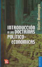 INTRODUCCION A LAS DOCTRINAS POLITICO ECONOMICAS