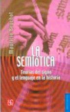La semiótica. Teorías del signo y el lenguaje en la historia