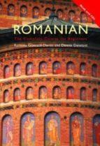 COLLOQUIAL ROMANIAN: A COMPLETE LANGUAGE COURSE (EDITED BY RAMONA GONCZOL-DAVIES) (3 REV ED)