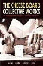 THE CHEESE BOARD: COLLECTIVE WORKS