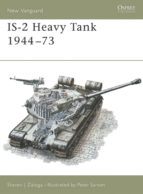 IS-2 Heavy Tank 1944-73 (Osprey New Vanguard)