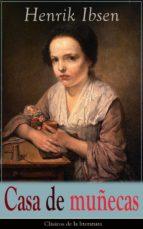 Casa de muñecas: Clásicos de la literatura