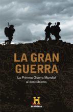 LA GRAN GUERRA (EBOOK)