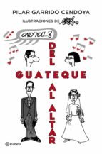 DEL GUATEQUE AL ALTAR (EBOOK)