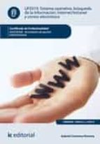 Sistema operativo, búsqueda de información: internet-intranet y correo electrónico. adgd0308
