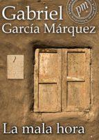 LA MALA HORA (EBOOK)