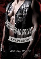 Propiedad privada (Reapers MC nº 1)