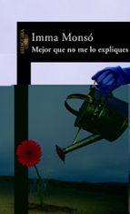 MEJOR QUE NO ME LO EXPLIQUES (HISPANICA)