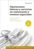 Operaciones básicas y servicios en restaurante y eventos especiales  2.ª edición