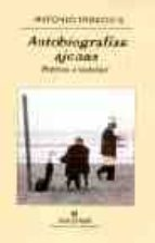 Autobiografías ajenas: Poéticas a posteriori (Panorama de narrativas)