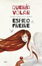 QUERÍA VOLAR (EBOOK)