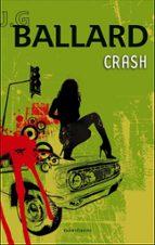 Crash (Biblioteca J. G. Ballard)