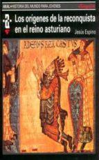 LOS ORIGENES DE LA RECONQUISTA EN EL REINO ASTURIANO