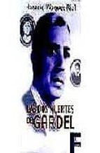 DOS MUERTES DE GARDEL, LAS (FICCIONARIO)