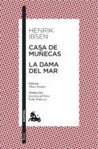 CASA DE MUÑECAS / LA DAMA DEL MAR (EBOOK)