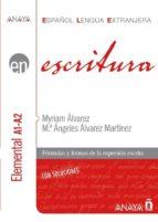 ESCRITURA. NIVEL ELEMENTAL A1-A2 (EBOOK)