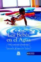 LOS BEBES EN EL AGUA (INCLUYE DVD)