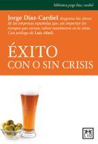 EXITO CON O SIN CRISIS