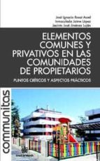 ELEMENTOS COMUNES Y PRIVATIVOS EN LAS COMUNIDADES DE PROPIETARIOS (EBOOK)