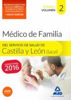 Médico Especialista En Medicina Familiar Y Comunitaria Del Servicio De Salud De Castilla Y León (SACYL). Temario Volumen II