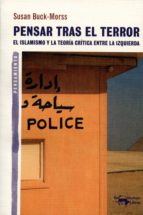 Pensar tras el terror: El islamismo y la teoría crítica entre la izquierda (A. Machado nº 14)