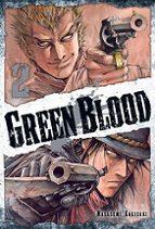 Green Blood, Vol. 2