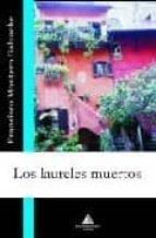 LOS LAURELES MUERTOS