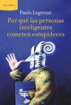 POR QUÉ LAS PERSONAS INTELIGENTES COMETEN ESTUPIDECES (EBOOK)