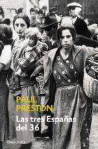 LAS TRES ESPAÑAS DEL 36 (EBOOK)
