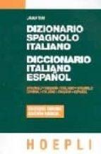 DIZIONARIO SPAGNOLO ITALIANO - DICCIONARIO ITALIANO ESPAÑOL (ED.