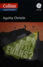 why didn't they ask evans? + cd (elt readers) agatha christie 9780007451593