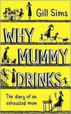why mummy drinks-gill sims-9780008237493