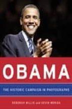 obama: the historic campaign in photographs barack obama 9780061733093