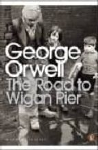 the road to wigan pier-george orwell-9780141185293
