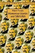 Humorous Stories and Sketches (Dover Thrift Editions)