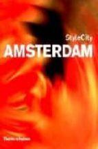 Amsterdam: style city Descarga de libros electrónicos rapidshare deutsch